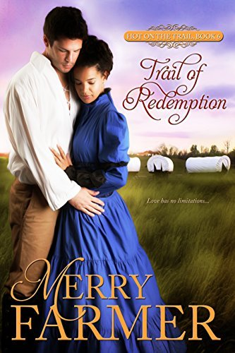 Trail of Redemption (Hot on the Trail #6)  by  Merry Farmer