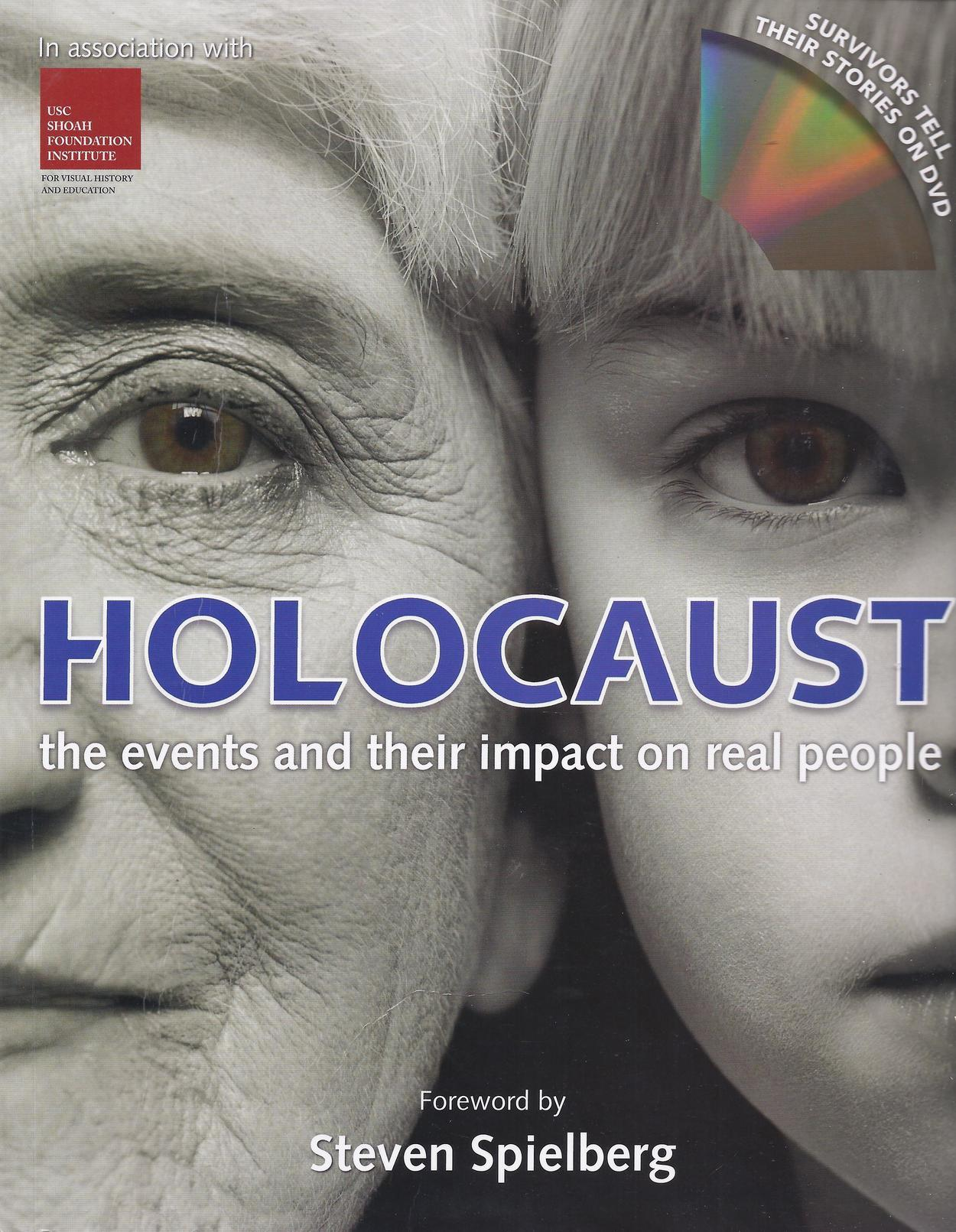 Holocaust: The Events and Their Impact on Real People  by  Angela Gluck Wood
