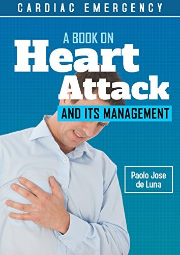 Cardiac Emergency: A Book on Heart Attack and Its Management  by  Paolo Jose de Luna