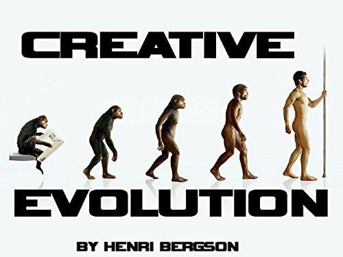 Creative Evolution(Annotated) Henri Bergson