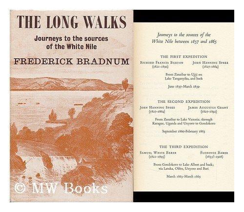 Long Walks: Five Explorers in Central Africa Frederick Bradnum