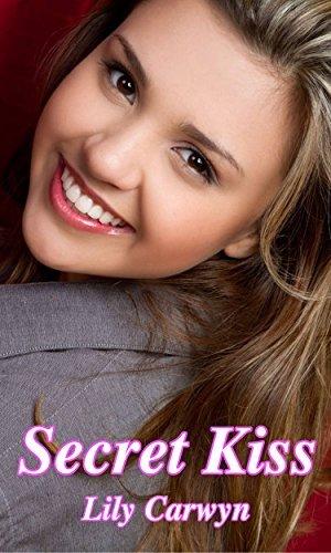 Secret Kiss Superbundle (First Kiss Romances Collections Book 6) Lily Carwyn