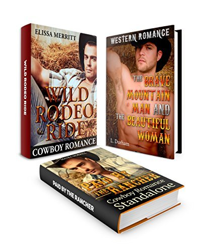 RANCHER ROMANCE BOX SET: Wild Rodeo Ride: Paid By The Rancher  by  L. Durham