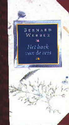 Het boek van de reis  by  Bernard Werber