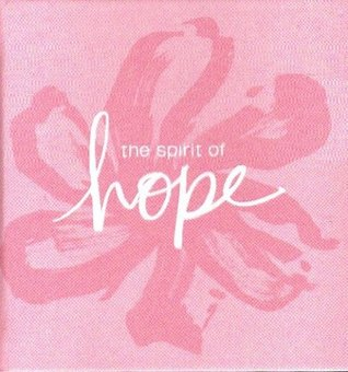 The Spirit Of Hope (Gift Books From Hallmark)  by  Todd Hafer