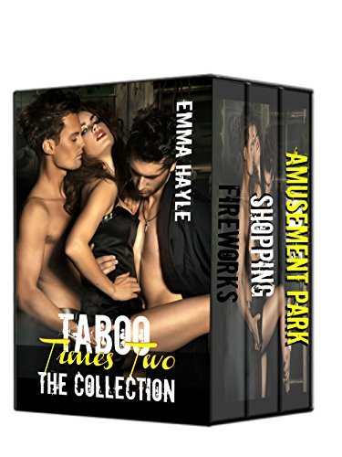 Taboo Times Two: The Collection  by  Emma Hayle