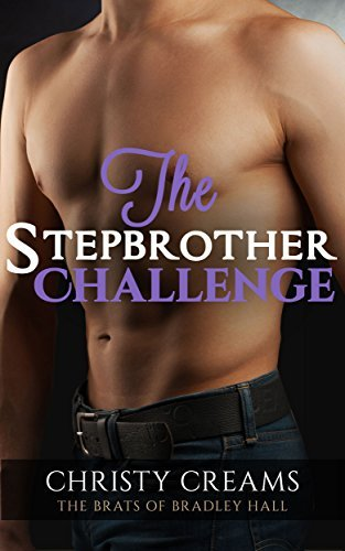 The Stepbrother Challenge: A BBW / Stepbrother Romance Christy Creams