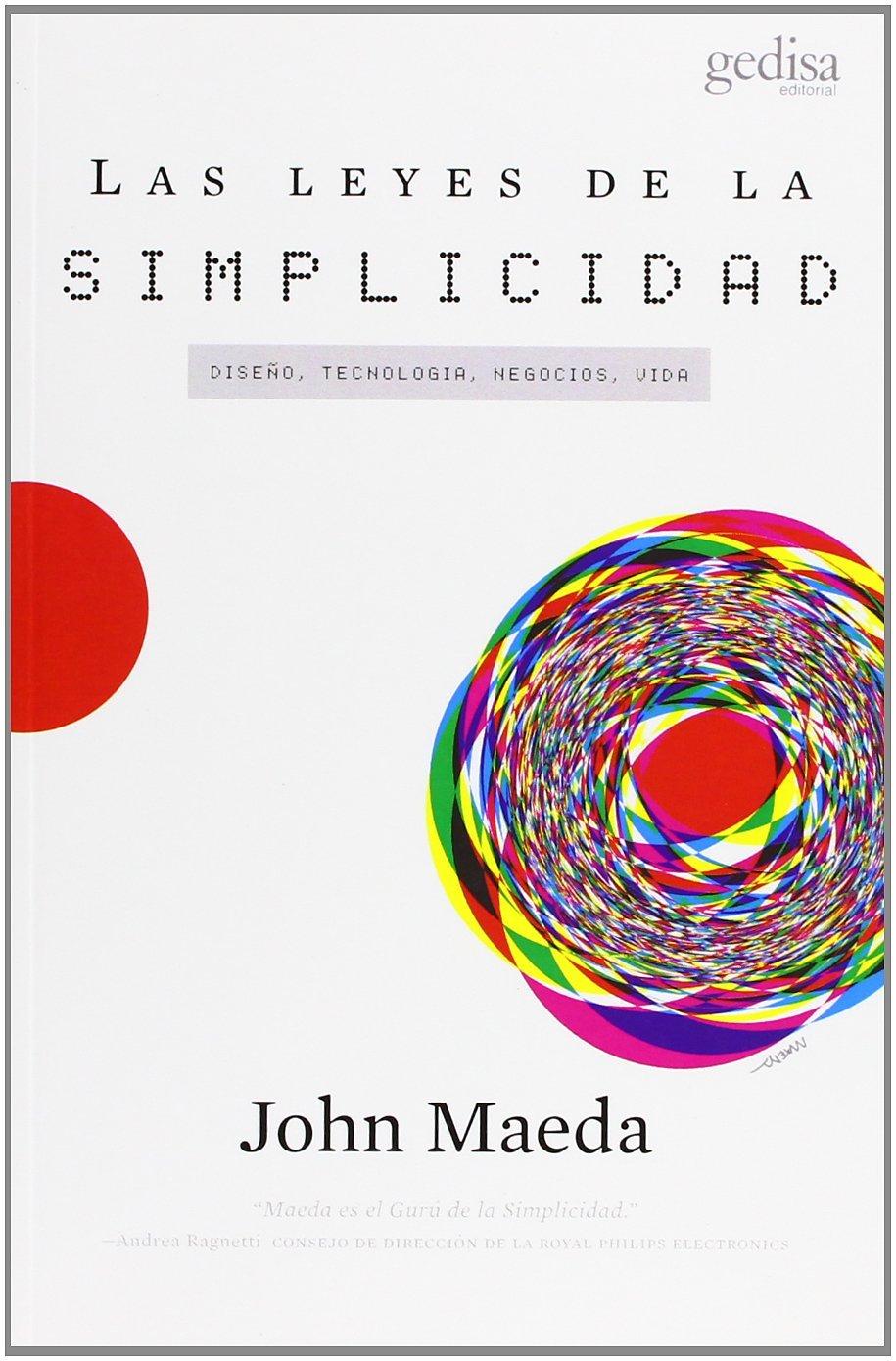Las Leyes De La Simplicidad  by  John Maeda