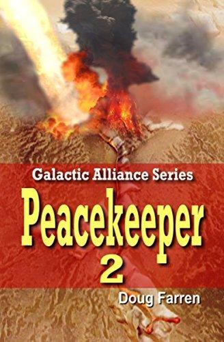 Peacekeeper 2 (Galactic Alliance Book 5)  by  Doug Farren