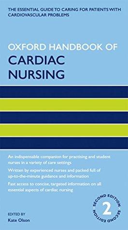 Oxford Handbooks in Nursing  by  Kate Olson
