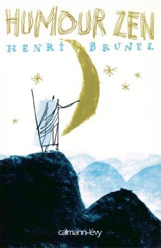 Humour zen  by  Henri Brunel