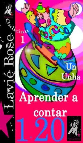 Aprender a Contar (Galician) (Simplar Books - Aprender a Contar)  by  Lavie Rose