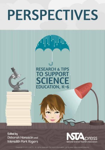 Perspectives: Research and Tips to Support Science Ed. K-6  by  Deborah Hanuscin