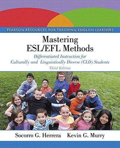 Mastering ESL/Efl Methods: Differentiated Instruction for Culturally and Linguistically Diverse (CLD) Students with Enhanced Pearson Etext -- Access Card Package Socorro G. Herrera