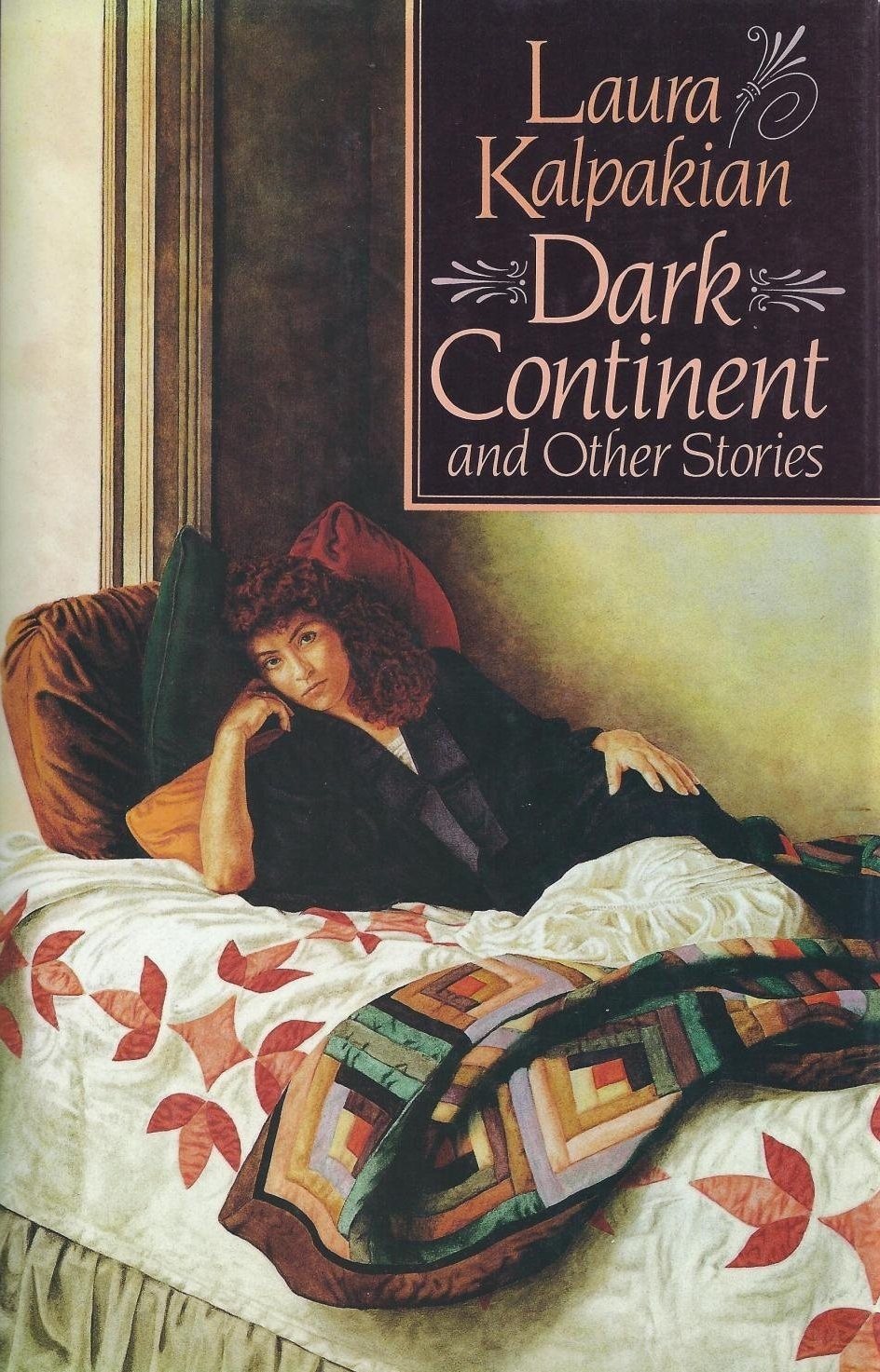 Dark Continent and Other Stories Laura Kalpakian