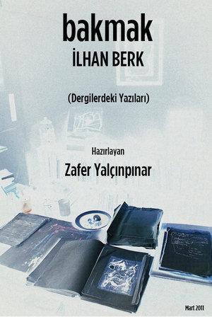 BAKMAK  by  İlhan Berk
