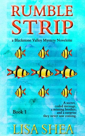 Rumble Strip: A Blackstone Valley Mystery Novelette Lisa Shea