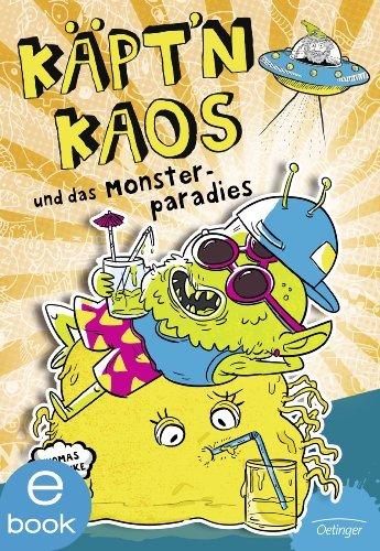 Käptn Kaos und das Monsterparadies: Band 2  by  Thomas Klischke