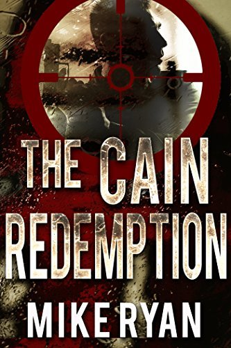 The Cain Redemption (The Cain Series Book 4) Mike Ryan