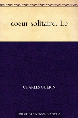 coeur solitaire, Le Charles Guerin
