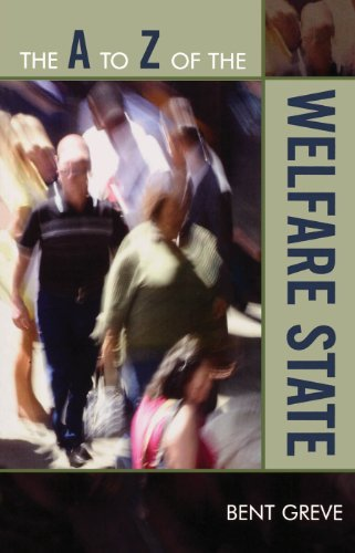 The A to Z of the Welfare State (The A to Z Guide Series) Bent Greve