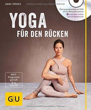 Yoga für den Rücken  by  Anna Trökes