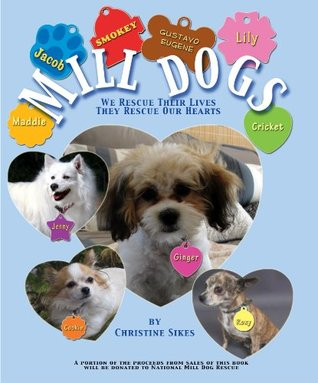 Mill Dogs  by  Christine Sikes