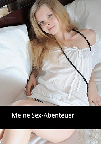 Meine Sex-Abenteuer  by  Alun