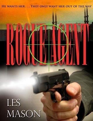 Rogue Agent Les Mason
