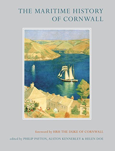The Maritime History of Cornwall (Exeter Maritime Studies  by  Philip Payton