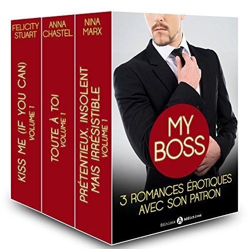 My boss, 3 romances érotiques avec son patron  by  Nina Marx