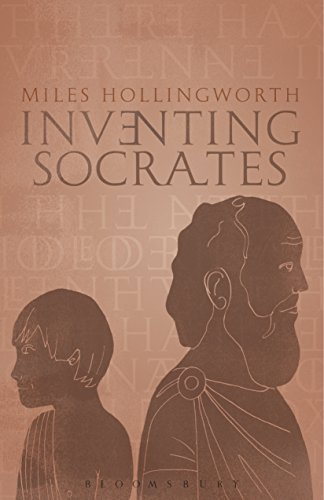 Inventing Socrates Miles Hollingworth