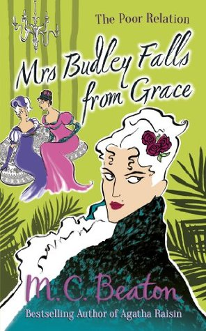 Mrs Budley Falls from Grace (The Poor Relation series)  by  M.C. Beaton