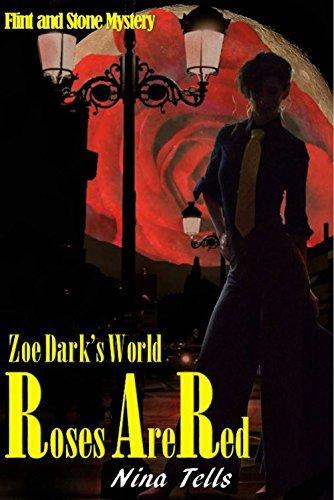 Roses are Red: Zoe Darks World  by  Nina Tells
