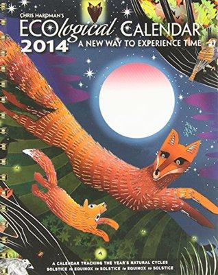 Ecological Calendar 2014 Engagement Calendar  by  CHRIS HARDMAN