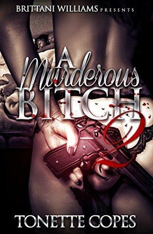 A Muderous Bitch 2  by  Tonette Copes