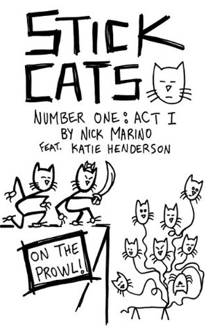 Stick Cats #1 - Act I Nick Marino