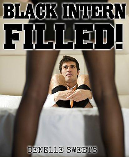 BLACK INTERN - FILLED! Denelle Sweets