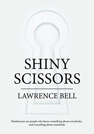 Shiny Scissors  by  Lawrence Bell