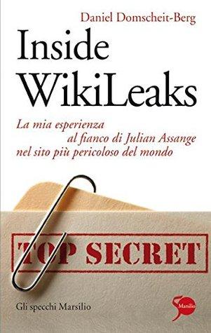 Wikileaks: Sisäpiirin salaisuudet  by  Daniel Domscheit-Berg