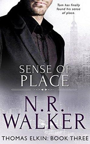 Sense of Place (Thomas Elkin Book 3) N.R. Walker