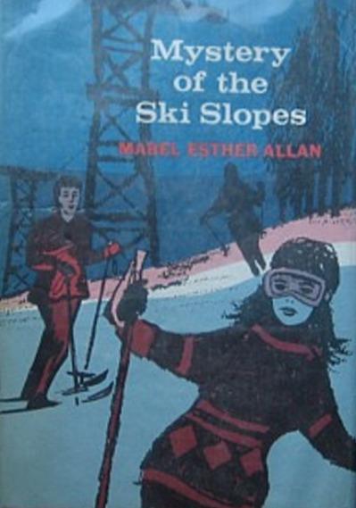 Mystery of the Ski Slopes Mabel Esther Allan