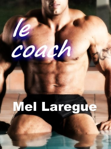 Le coach  by  Mel Laregue