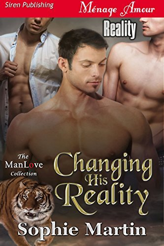 Changing His Reality (Reality 1)  by  Sophie  Martin
