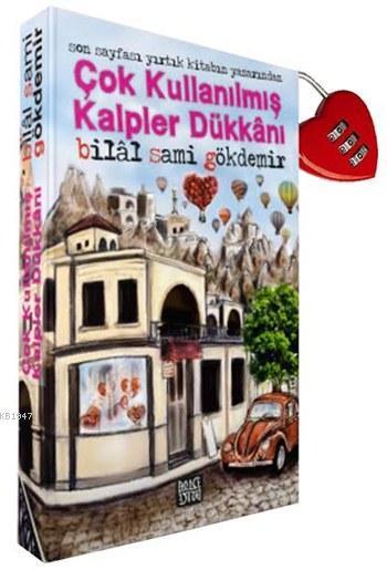 Çok Kullanılmış Kalpler Dükkanı  by  Bilal Sami Gökdemir