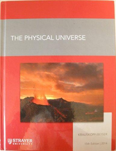 The Physical Universe - Strayer SCI 110  by  Konrad B. Krauskopf