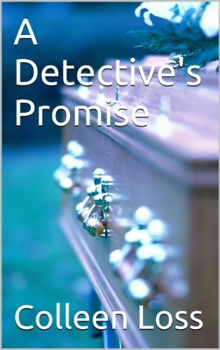 A Detectives Promise  by  Colleen Loss
