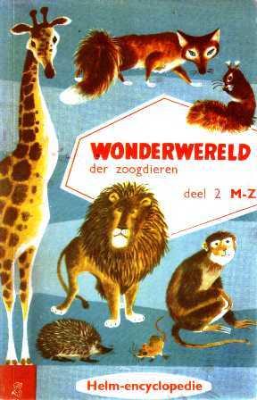 Wonderwereld der Zoogdieren deel 2 M-Z  by  Kees Spierings