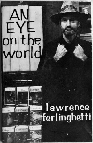 An Eye on the World  by  Lawrence Ferlinghetti