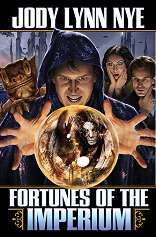 Fortunes of the Imperium (Imperium, #2)  by  Jody Lynn Nye
